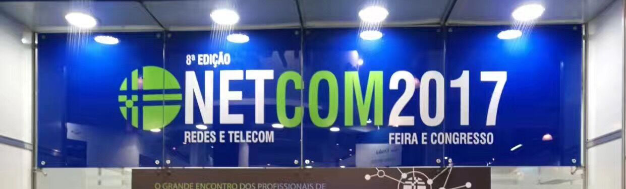 六盛快报:巴西通讯展Netcom2017正式开幕啦